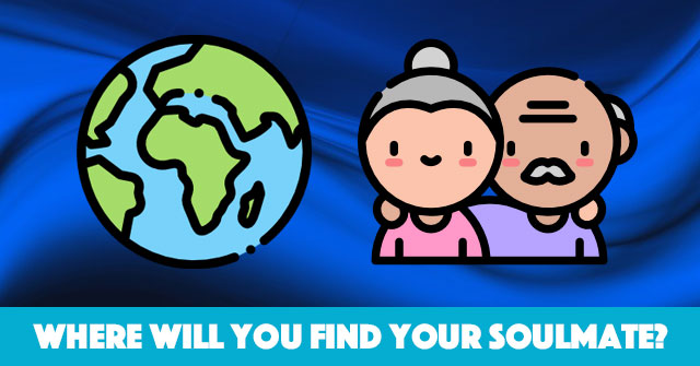 Where Will You Find Your Soulmate?