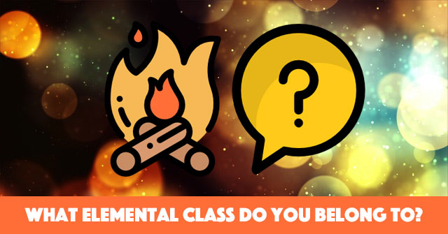 What Elemental Class Do You Belong To?
