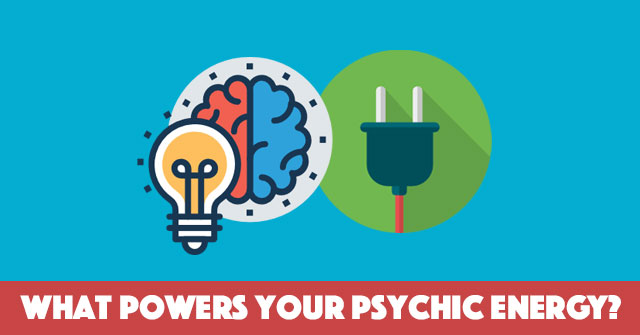 What Powers Your Psychic Energy?