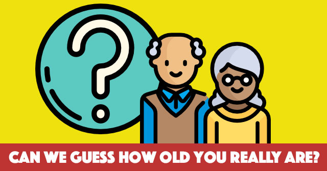 Can We Guess How Old You Really Are?