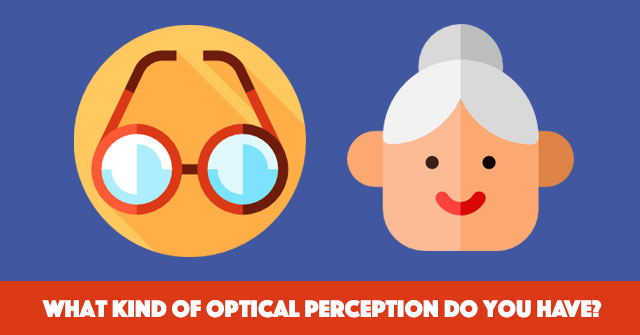 What Kind Of Optical Perception Do You Have?