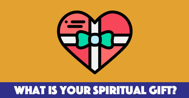 What Is Your Spiritual Gift?