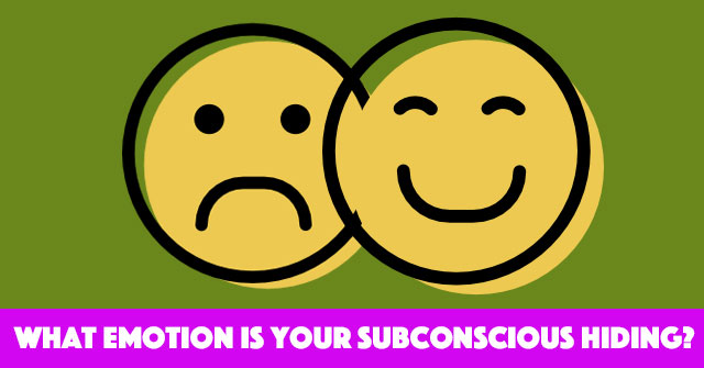 What Emotion Is Your Subconscious Hiding?