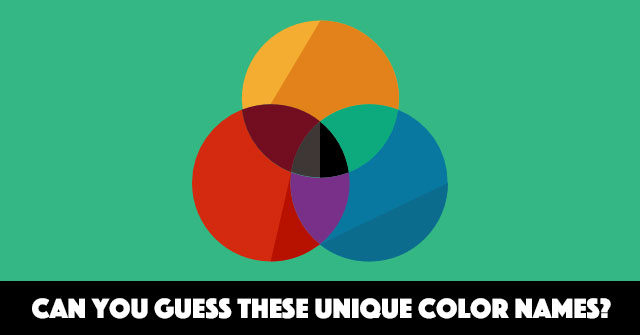 Can You Guess These Unique Color Names?