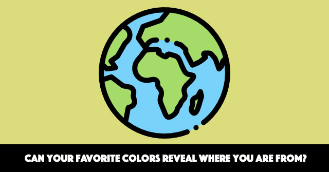 Can Your Favorite Colors Reveal Where You Are From?