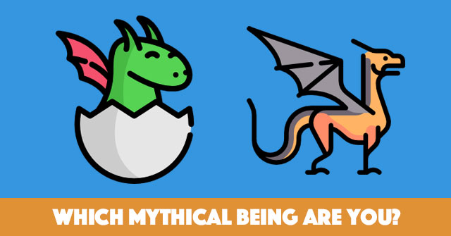 Which Mythical Being Are You?