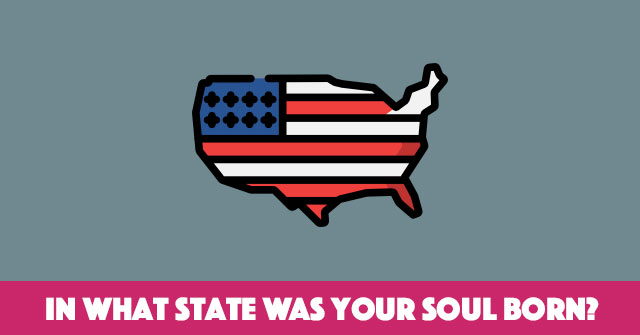In What State Was Your Soul Born?