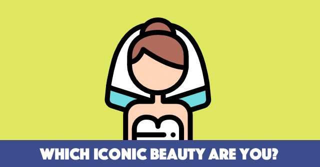 Which Iconic Beauty Are You?