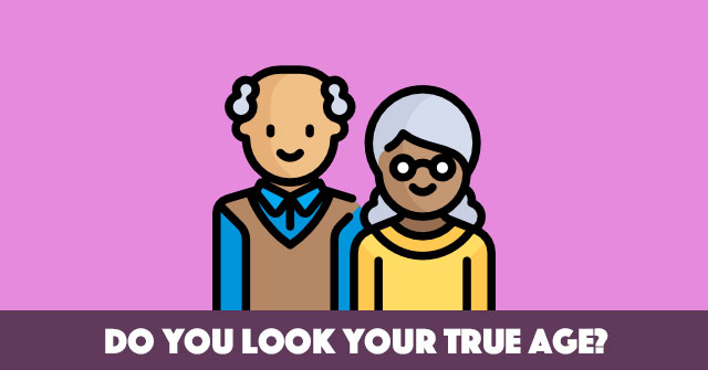 Do You Look Your True Age?